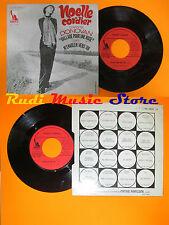 LP 45 7'' NOELLE CORDIER DONOVAN Ballade pour une rose france LIBERTY cd mc dvd