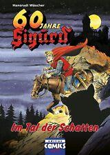 Sigurd 60 Jahre Nr. 5 Im Tal der Schatten HC editon comics etc OVP + Piccolo