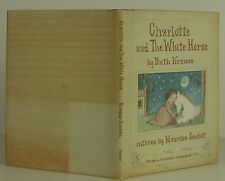 RUTH KRAUSS AND MAURICE SENDAK Charlotte and The White Horse FIRST EDITION