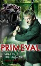 Primeval : Shadow of the Jaguar by Steven Savile (2008, Hardcover)