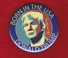 BORN IN THE U.S.A. DONALD TRUMP  R/W/B ARTISTIC   CAMPAIGN PIN 2016