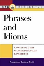 NEW - Phrases and Idioms by Spears, Richard