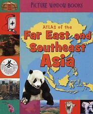 Atlas of the Far East and Southeast Asia (Picture Window Books World A-ExLibrary