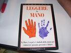 LIBRO LEGGERE LA MANO VALLARDI 1991