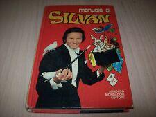 MANUALE DI SILVAN MONDADORI 1974 PRIMA EDIZIONE MAGO MAGIA PRESTIGIATORE +GIOCHI