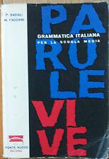 Parole Vive - Badiali, Facchini - Editrice Ponte Nuovo,1960 - R