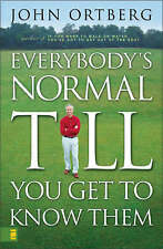 Everybody's Normal Till You Get to Know Them-ExLibrary