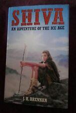 SHIVA - Adventure of the Ice Age ~  J H Brennan 1st UK Ed HbDj 1989 V.GOOD RARE