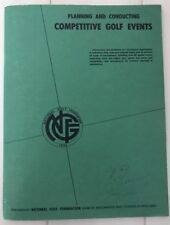 Vintage 1973 national golf foundation Planning And Conducting Golf Events Book