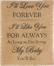 Primitive Burlap Banner Panel Sign I'll Love You Forever Baby Shower Gift 8x10