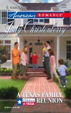 American Romance: A Texas Family Reunion 1097 by Judy Christenberry (2006,...