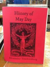 NEW - History of May Day by Alexander Trachtenberg