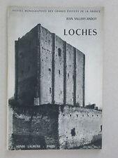 Loches monographie de Vallery-Radot - Henri Laurens éd. 1954 Fort St Ours Donjon