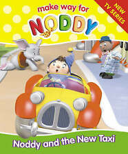 New, Noddy and the New Taxi (Make Way for Noddy: 4), Blyton, Enid, Book