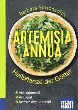 Buch ?Artemisia annua?Heilpflanze der Götter Kompakt-Ratgeber,Einjähriger Beifuß