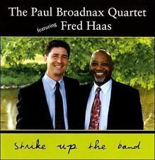 *LIKE NEW -Paul Broadnax Quartet w/Fred Haas - Music CD - Strike Up the Band