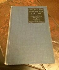 The Nineteenth Century; A Biographical History by Victor Cohen. 1932 Hardback.