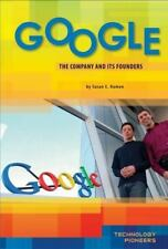 Google: The Company and Its Founders (Technology Pioneers) by Hamen, Susan E.