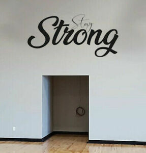 Stay Strong Wall Decal Sticker Vinyl Lettering Black CUSTOM COLORS M1332