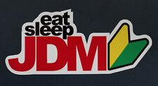 eat sleep JDM Wakaba Shoshinsha Vinyl Sticker Japan Car Window Truck Bumper