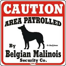 Belgian Malinois Caution Dog Sign