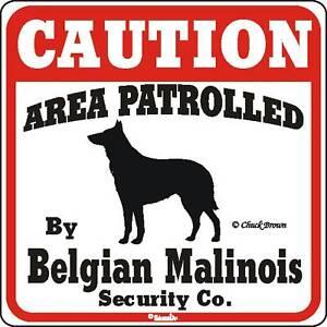 Belgian Malinois Caution Dog Sign