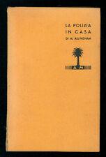 ALLIGHAM MARGERY LA POLIZIA IN CASA MONDADORI 1936 I° EDIZ. LIBRI GIALLI 151