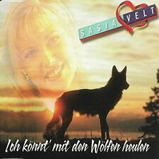 Sasja Velt Ich könnt' mit den Wölfen heulen (1999; 2 tracks)  [Maxi-CD]
