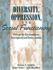 Diversity, Oppression, and Social Functioning : Person-In-Environment Assessment