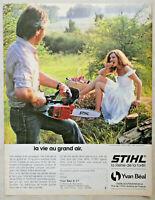 PUBLICITÉ DE PRESSE 1981 TRONÇONNEUSE STIHL LA REINE DE LA FORÊT
