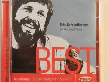 Zounds CD  Kris Kristofferson - BEST ... For The Good Times