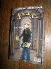 La malédiction de la statuette bleue John Bellairs Les aventures de Johnny Dixon