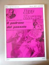 Albi dell' Avventura Serie Jeff Hawke 1977 n°25  [G757] BUONO