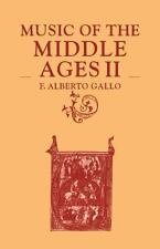 Music of the Middle Ages: Volume 2 Gallo, F. Alberto Paperback