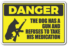 DANGER DOG HAS A GUN Novelty Sign warning animal dog ammo protection gift