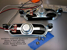 ELEMENT ELEFT326 Speakers 8 Ohms 10 Watts WF3362 29002701 Y513-804A with Mounts