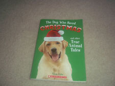 ALLAN ZULLO - THE DOG WHO SAVED CHRISTMAS and Other True Animal Tales
