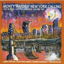 MONTY WATERS' NEW YORK CALLING/LIVE IN PARIS,DUC DES LOMBARDS VOLUME TWO[CD]