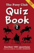 The Pony Club Quiz: Bk. 2 by Pony Club (Paperback, 2011)