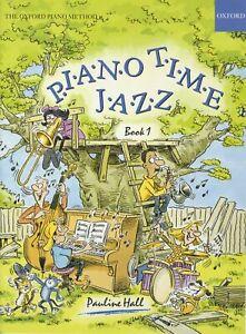 Pauline Hall: Piano Time Jazz 1: Piano: Instrumental Album