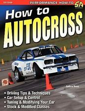 How to Autocross Book~Racing on a Budget~Clubs~Driving Skills~Modifications~NEW