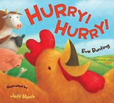 Hurry! Hurry!: By Bunting, Eve