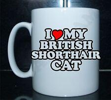 I Love/Heart My British Shorthair Cat Novelty Printed Mug Gift Present