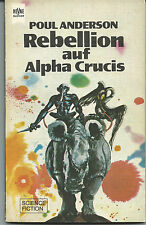 Poul Anderson - Science Fiction - Rebellion auf Alpha Crucis