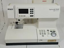 PFAFF Tiptronic 2040 Sewing Machine w/ Pedal and Accessories READ CONDITION NOTE