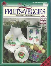 Fruits & Veggies  Decorative Tole Painting Pattern Book by Donna Dewberry