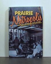 Prairie Metropolis, Winnipeg Social History