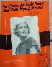 I'm Gonna Sit Right Down & Write Myself a Letter 1935 RUTH ETTING Sheet Music!
