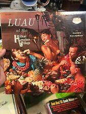 Luau at the Hilton Hawaiian Village * by Danny Kaleikini Mahalo Records Vinyl