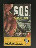 MARABOUT JUNIOR n°108. SOS DANS LE CIEL. Willy Bourgeois. 1957
